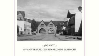 Saludo en el 117º Aniversario de San Carlos de Bariloche