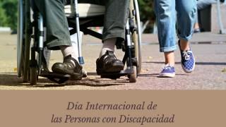 [3 de diciembre] Día Internacional de las Personas con Discapacidad
