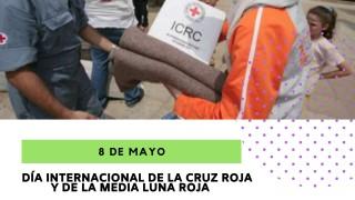[8 de mayo] Día Internacional de la Cruz Roja y de la Media Luna Roja