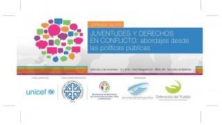 Jornada Taller: Juventudes y Derechos en Conflicto : abordajes desde las políticas públicas