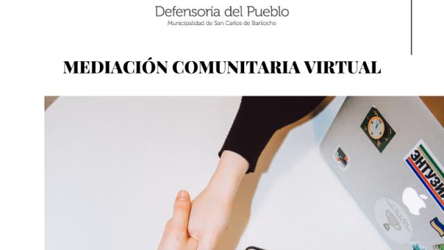 La Defensoría del Pueblo de Bariloche ofrecerá el servicio de Mediación Comunitaria de manera virtual