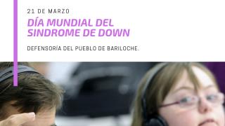 """[21 de marzo] Día Mundial del Síndrome de Down: """"No dejar a nadie atrás"""""""
